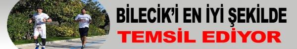 BİLECİK'İ EN İYİ ŞEKİLDE TEMSİL EDİYOR