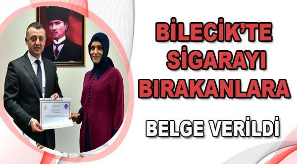 BİLECİK'TE SİGARAYI BIRAKANLARA BELGE VERİLDİ