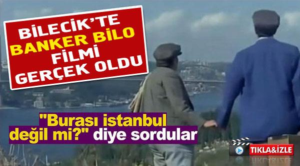 'BANKER BİLO' FİLMİ GERÇEK OLDU