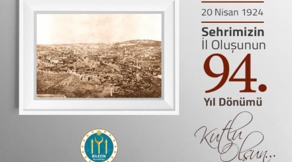 BİLECİK'İN İL OLUŞUNUN 94. YIL DÖNÜMÜ MESAJI