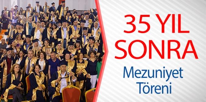35 YIL SONRA MEZUNİYET TÖRENİ
