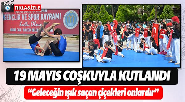 BİLECİK'TE 19 MAYIS COŞKUSU