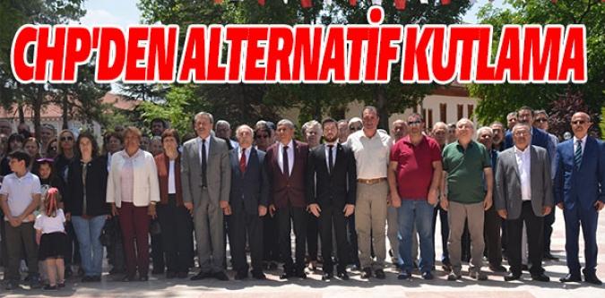 CHP'DEN ALTERNATİF KUTLAMA