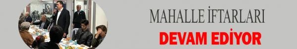 MAHALLE İFTARLARI DEVAM EDİYOR