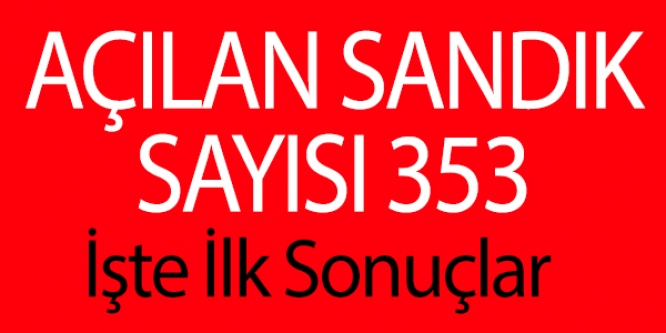 353 SANDIK AÇILDI