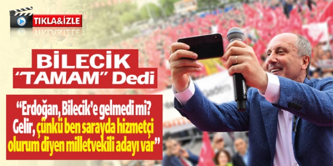 BİLECİK 'TAMAM' DEDİ