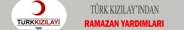 TÜRK KIZILAY'INDAN RAMAZAN YARDIMLARI