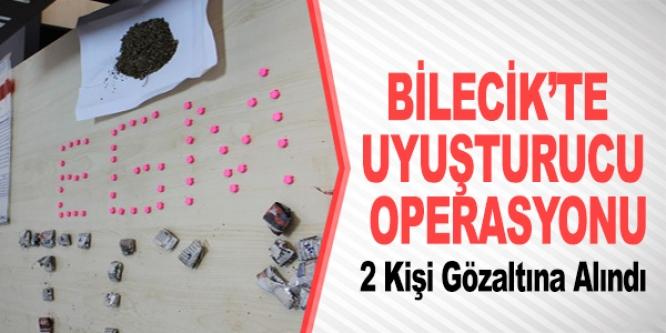 BİLECİK'TE UYUŞTURUCU OPERASYONU
