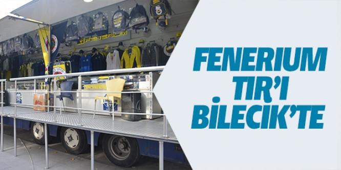 FENERIUM TIR'I BİLECİK'TE