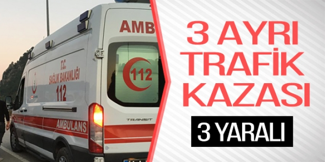 BİLECİK'TE TRAFİK KAZALARI; 3 YARALI