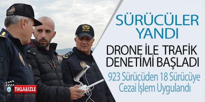 DRONE İLE TRAFİK DENETİMİ YAPILDI
