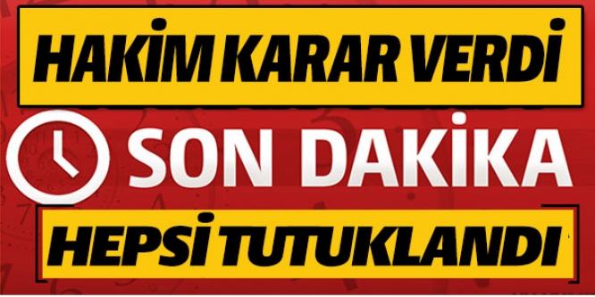SİLAHLI SALDIRI ŞÜPHELİLERİN 7'Sİ DE TUTUKLANDI