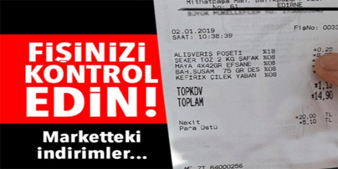 FİŞİNİZİ KONTROL EDİN!