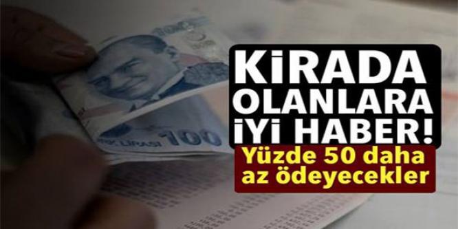 KİRACILARA İYİ HABER GELDİ!