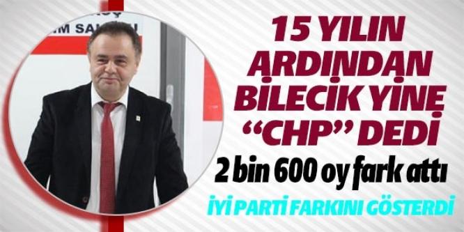BİLECİK 15 YILIN ARDINDAN CHP DEDİ