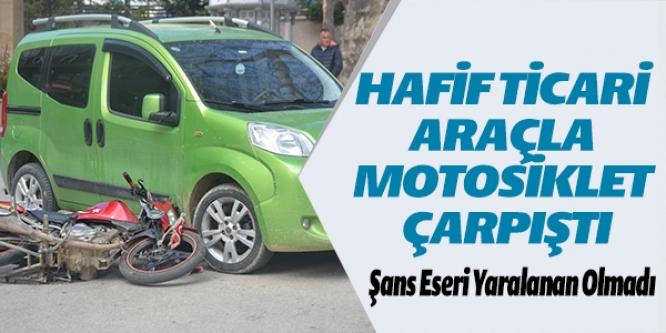 HAFİF TİCARİ ARAÇLA MOTOSİKLET ÇARPIŞTI