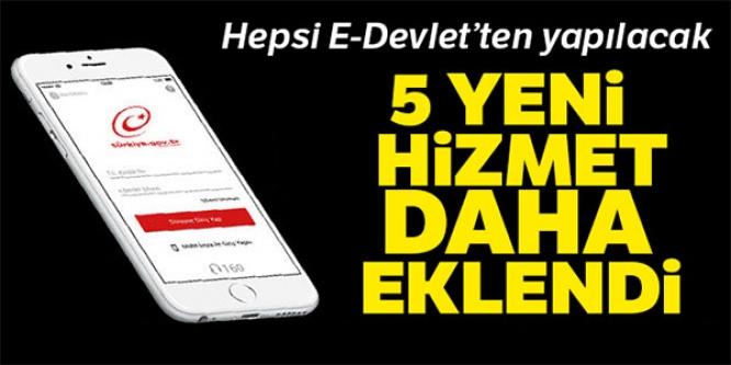 HEPSİ E-DEVLET'TEN YAPILACAK
