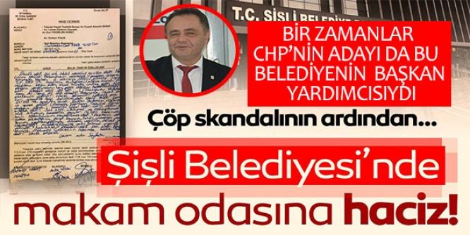 ŞİŞLİ BELEDİYESİ'NDE MAKAM ODASINA HACİZ!