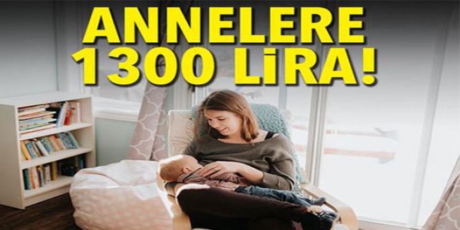 ANNELERE 1300 LİRA
