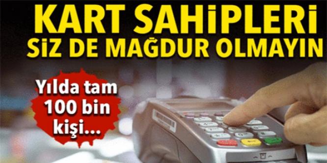 KART SAHİPLERİ SİZ DE MAĞDUR OLMAYIN !