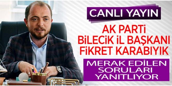 FİKRET KARABIYIK'TAN ÇARPICI AÇIKLAMALAR