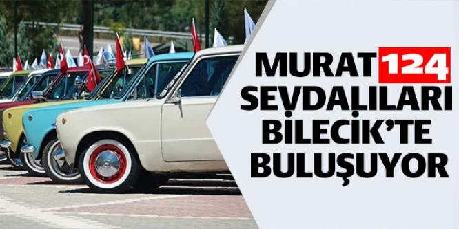 MURAT 124 SEVDALILARI BİLECİK'TE BULUŞUYOR