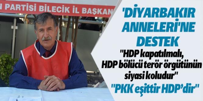 BİLECİK'TEN 'DİYARBAKIR ANNELERİ'NE DESTEK