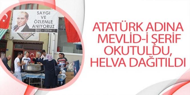 ATATÜRK ADINA MEVLİD-İ ŞERİF OKUTULDU, HELVA DAĞITILDI