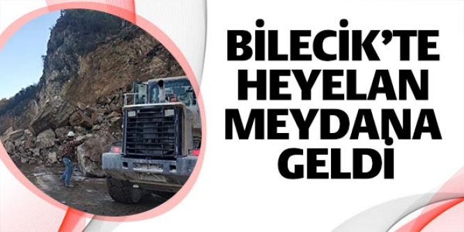 BİLECİK'TE HEYELAN MEYDANA GELDİ