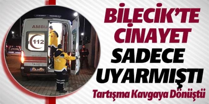 BİLECİK'TE CİNAYET