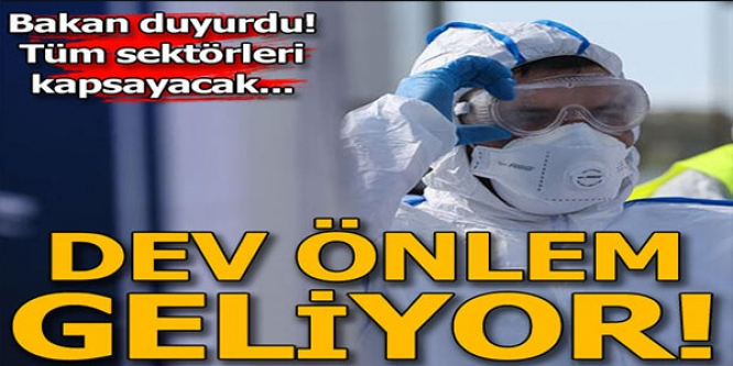 KOVİD-19'A KARŞI DEV ÖNLEM PAKETİ YOLDA