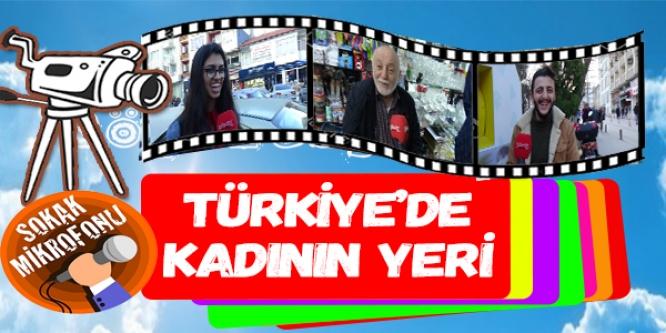 SOKAK RÖPORTAJI TÜRKİYE'DE KADININ YERİ