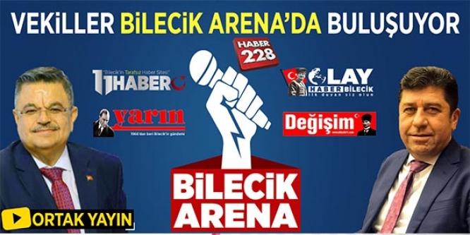 VEKİLLER, BİLECİK ARENASI'NDA BULUŞUYOR