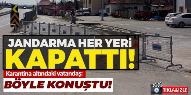 JANDARMA HER YERİ KAPATTI