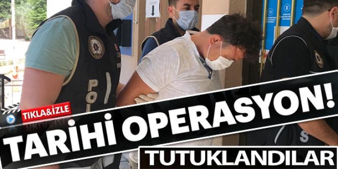 TARİHİ OPERASYONDA 2 KİŞİ TUTUKLANDI