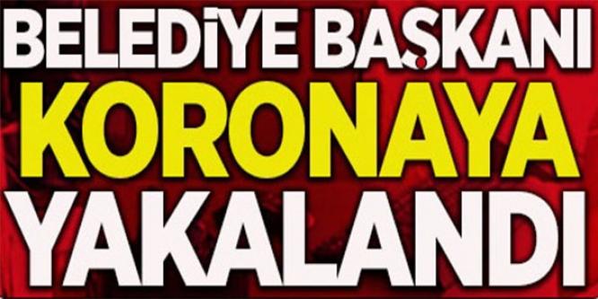 BİLECİK'TE BİR BELEDİYE BAŞKANI DAHA  KORONAYA YAKALANDI !