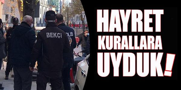 HAYRET KURALLARA UYDUK !