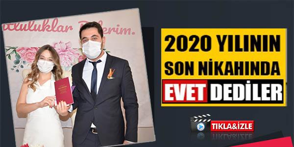 2020'NİN SON NİKAHINDA EVET DEDİLER