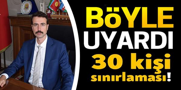 30 KİŞİ SINIRLAMASI !