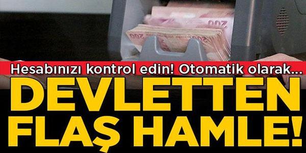 DEVLETTEN FLAŞ HAMLE !