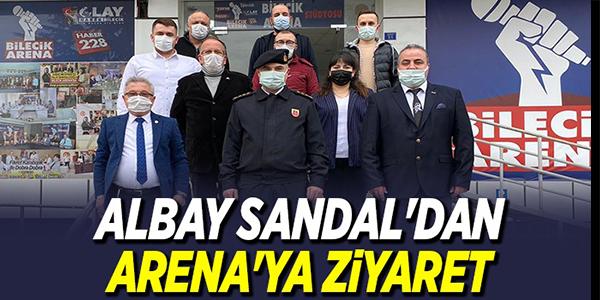 ALBAY SANDAL'DAN ARENA'YA ZİYARET