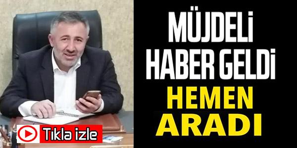 MÜJDELİ HABER GELDİ
