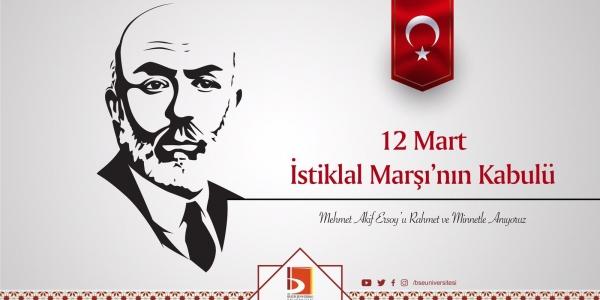 12 MART İSTİKLAL MARŞI 'NIN KABULÜ