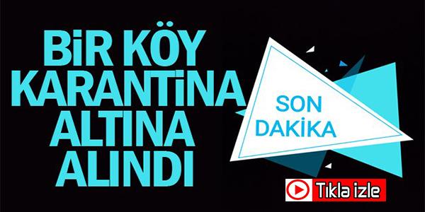 İSTANBUL'DAN BİLECİK'E GELEN AİLE TÜM KÖYÜ KARANTİNAYA ALDIRDI