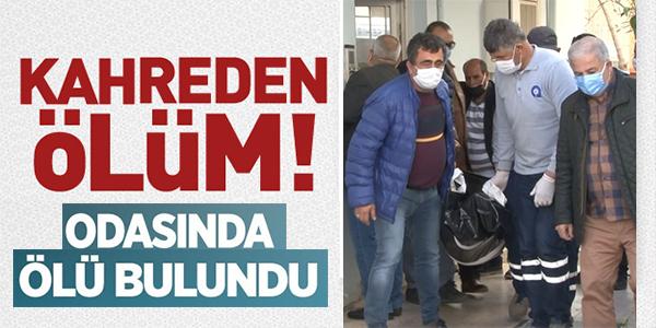 ODASINDA ÖLÜ BULUNDU !