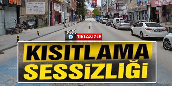 BİLECİK'TE KISITLAMA SESSİZLİĞİ