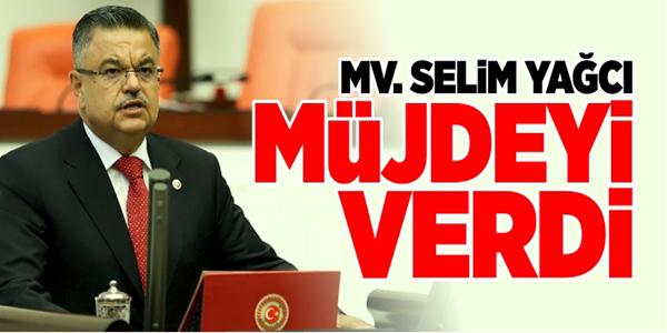 MV. SELİM YAĞCI MÜJDEYİ VERDİ