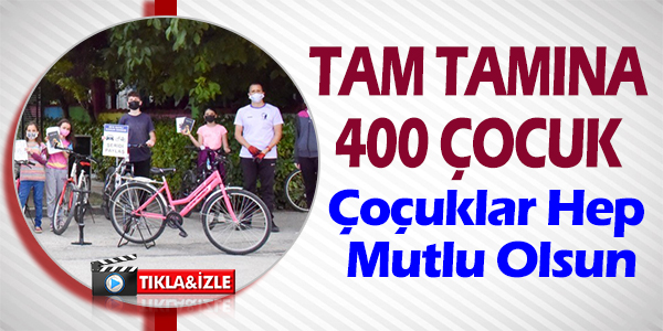 400 ÇOCUK ARTIK RAHAT RAHAT BİSİKLET BİNEBİLECEK