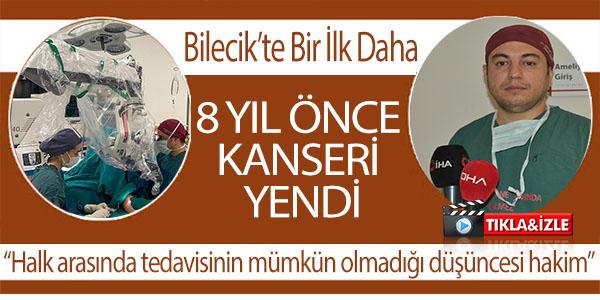 BİLECİK'TE BİR İLK, LENF DAMARLARI, TOPLARDAMARLARA AKTARDI