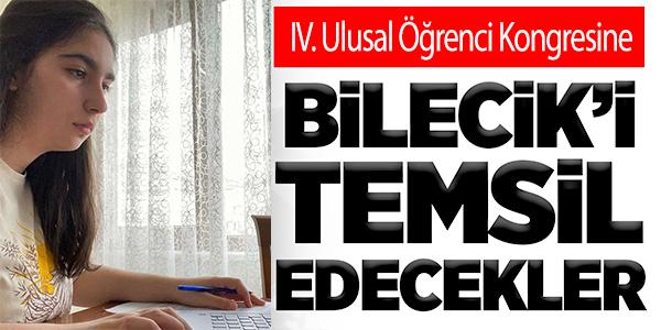 BİLECİK'İ TEMSİL EDECEKLER
